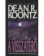 A visszatérő - Dean R. Koontz