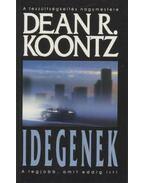 Idegenek - Dean R. Koontz