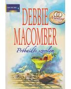 Próbaidős szerelem - Debbie Macomber