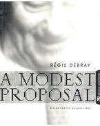 A Modest Proposal - DEBRAY, R
