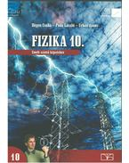 Fizika 10. (Emelt szintű képzéshez) - Dégen Csaba, Póda László, Urbán János