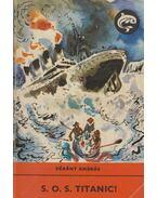 SOS Titanic - Dékány András