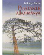 Pusztaszer Alkotmánya (dedikált) - Dékány Endre