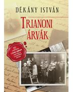 Trianoniárvák - Dékány István