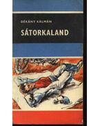Sátorkaland - Dékány Kálmán