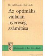 Az optimális vállalati nyereség számítása - Deli László, Dr. Ladó László