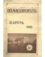 Délmagyarország I. évf. 1 szám 1910. május 22. (hasonmás kiadás)