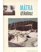 Mátra útikalauz - Dely Károly