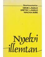 Nyelvi illemtan - Deme László, Grétsy László, Wacha Imre
