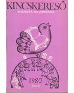 Kincskereső 1980. VII. évfolyam (teljes) - Deme László