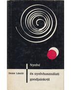 Nyelvi és nyelvhasználati gondjainkról - Deme László