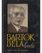 Bartók Béla levelei - Demény János