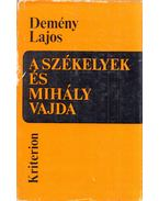 A székelyek és Mihály vajda 1593-1601 - Demény Lajos