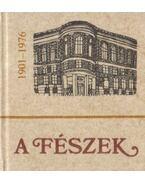 A Fészek 1901-1976 (mini) (számozott) - Demeter Imre, Galambos Tibor