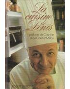 La Cuisine de Denis - Henri Gault, Christian Millau