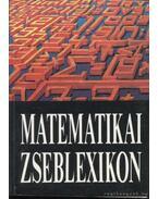 Matematikai zseblexikon - Denkinger Géza, Scharnitzky Viktor, Takács Gábor, Takács Miklós