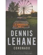 Coronado - Dennis Lehane