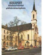 Budapest - Alsóvízivárosi plébániatemplom - Dercsényi Balázs