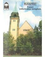 Budapest - Fasori református templom - Dercsényi Balázs
