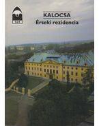 Kalocsa - Érseki rezidencia - Dercsényi Balázs