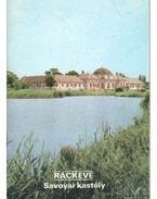 Ráckeve - Savoyai kastély - Dercsényi Balázs