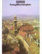 Sopron - Evangélikus templom - Dercsényi Balázs