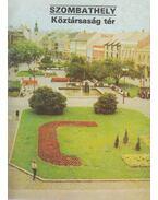 Szombathely-Köztársaság tér - Dercsényi Balázs