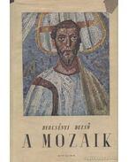 A mozaik - Dercsényi Dezső