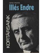 Illés Endre - Dersi Tamás