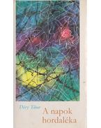 A napok hordaléka - Déry Tibor