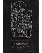 A meztelen istennő és a vak jövendőmondó - Devecseri Gábor