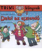 Dalol az esztendő  - Verses kifestő - Trixi könyvek - Devecsery László