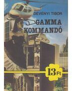 Gamma kommandó - Dévényi Tibor