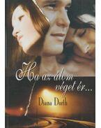 Ha az álom véget ér... - Diana Dorth