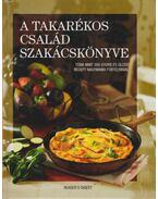 A takarékos család szakácskönyve - Dibás Gabriella