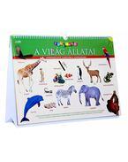 A világ állatai - Suliváró - Szórakoztató tudástábla gyerekeknek - Dibás Gabriella