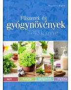 Fűszerek és gyógynövények nagykönyve - Dibás Gabriella