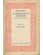 A drágalátos fecsegők - Diderot, Denis