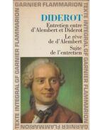 Entretien entre D'Alembert et Diderot / Le reve de D'Alembert / Suite de L'Entretien - Diderot, Denis