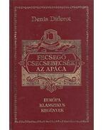 Fecsegő csecsebecsék / Az apáca - Diderot, Denis