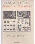 L'encyclopédie Diderot et D'alembert - Diderot, Denis, Jean le Rond dAlembert