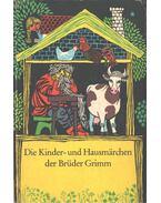 Die Kinder- und Hausmärchen der Brüder Grimm - Grimm testvérek