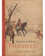 Farkasles - Dienes András