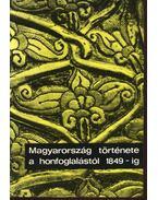 Magyarország története a honfoglalástól 1849-ig - Dienes Istvánné