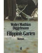 Filippinis Garten - Diggelmann, Walter Matthias