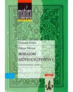 Irodalom szöveggyűjtemény I. - Diószegi Endre, Fábián Márton