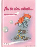 Ha én cica volnék - Diószegi István