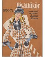 Divattükör 1970-71 - Lukács Zsuzsa
