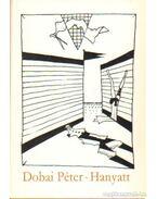 Hanyatt - Dobai Péter