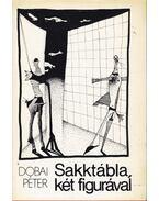 Sakktábla, két figurával - Dobai Péter